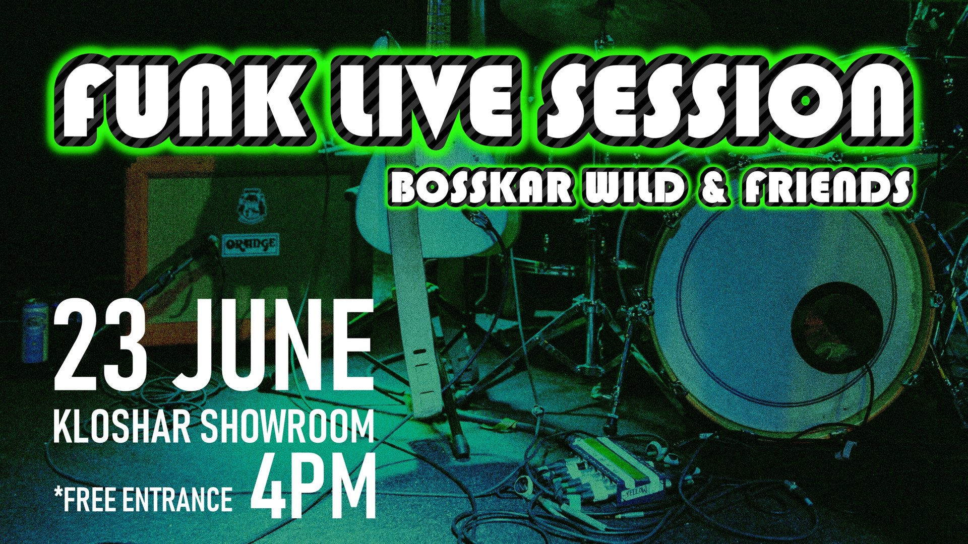 Funk Live Session - Bosskar Wild & Friends at Kloshar Showroom